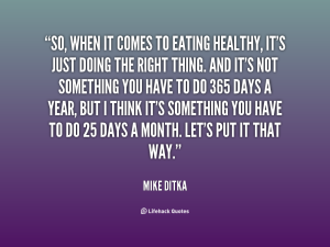 quote-Mike-Ditka-so-when-it-comes-to-eating-healthy-125452